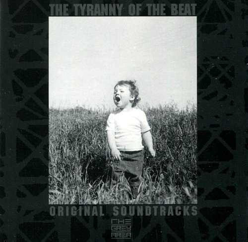 Tyranny Of The Beat Throbbing Gristle Cabaret Volt