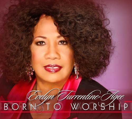 Evelyn Turrentine Agee Bornto Worship