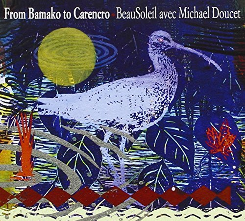Beausoleil Doucet From Bamako To Carencro