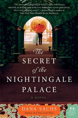 Dana Sachs The Secret Of The Nightingale Palace