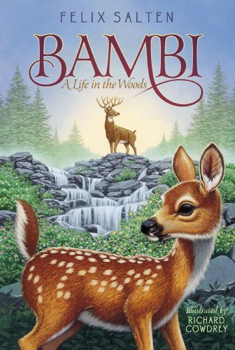 Felix Salten Bambi A Life In The Woods