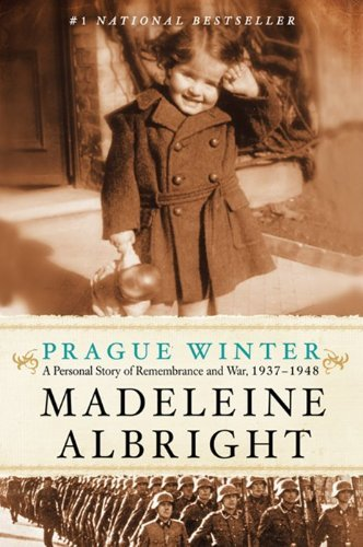 Madeleine Albright Prague Winter A Personal Story Of Remembrance And War 1937 194