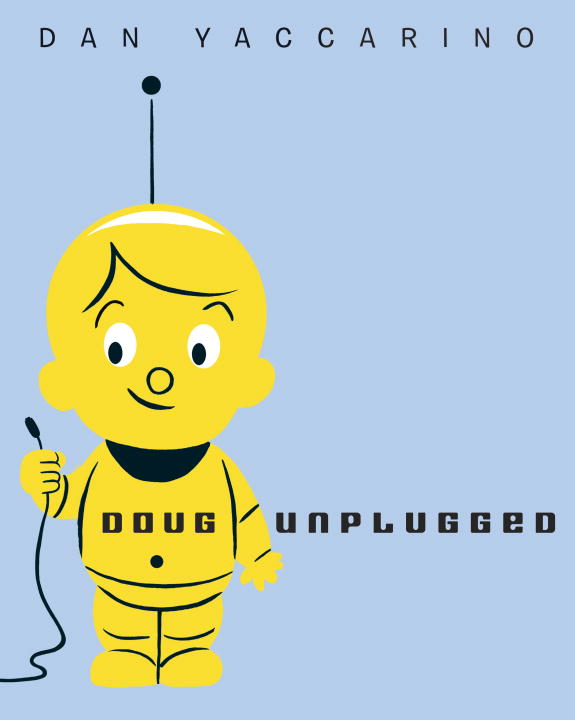Dan Yaccarino Doug Unplugged