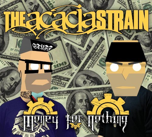 Acacia Strain Money For Nothing Explicit Version