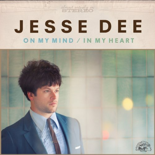 Jesse Dee On My Mind In My Heart