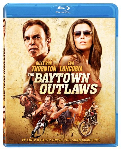 Baytown Outlaws Thornton Longoria Blu Ray Ws R