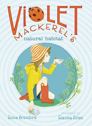 Anna Branford Violet Mackerel's Natural Habitat