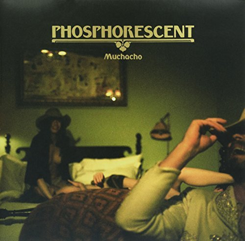 Phosphorescent Muchacho Incl. Digital Download