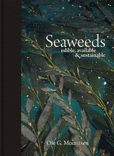 Ole G. Mouritsen Seaweeds Edible Available & Sustainable