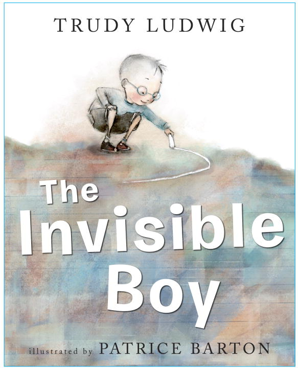 Trudy Ludwig The Invisible Boy
