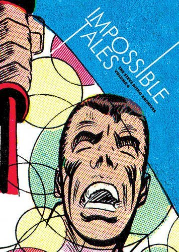 Steve Ditko Impossible Tales