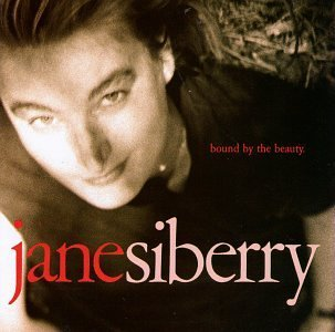 Jane Siberry Bound Thy Beauty
