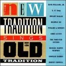 New Tradition New Tradition Sings Old Tradit Lang Yoakam Crowell