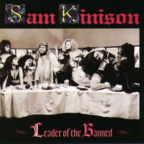Sam Kinison Leader Of The Banned