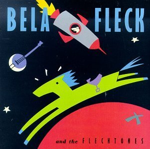 Fleck Bela & The Flecktones Bela Fleck & The Flecktones