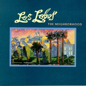 Los Lobos Neighborhood CD R