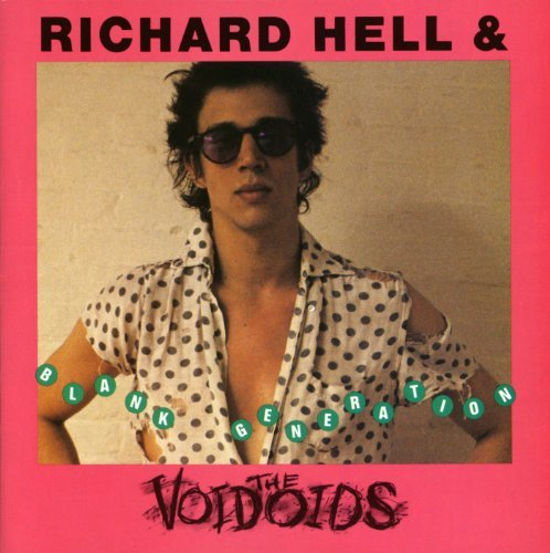 Richard & Voidoids Hell Blank Generation