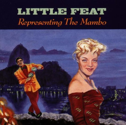 Little Feat Representing The Mambo Import Eu