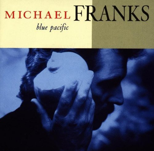 Michael Franks Blue Pacific Blue Pacific