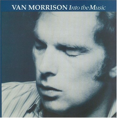Van Morrison Into The Music