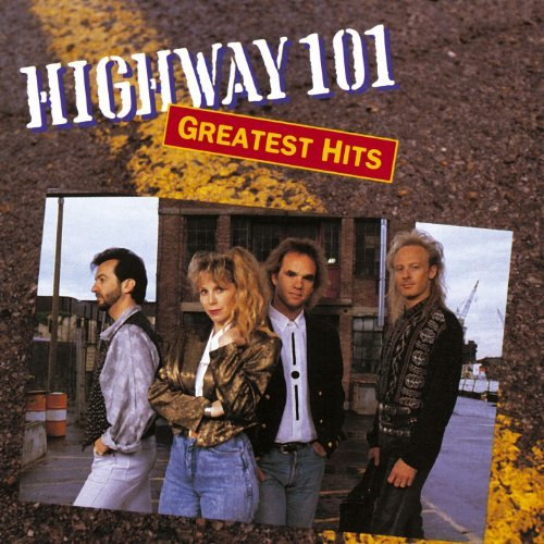 Highway 101 Greatest Hits Greatest Hits
