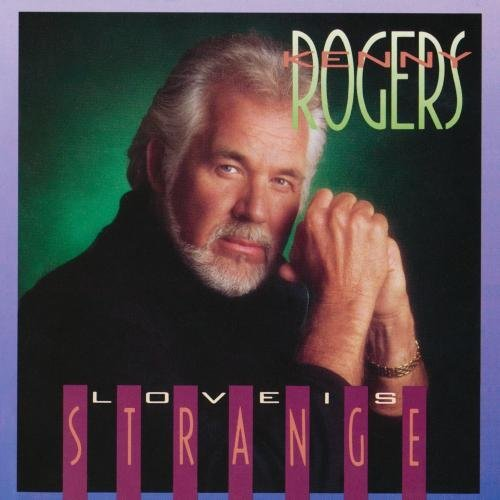 Kenny Rogers Love Is Strange CD R