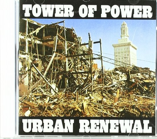 Tower Of Power Urban Renewal