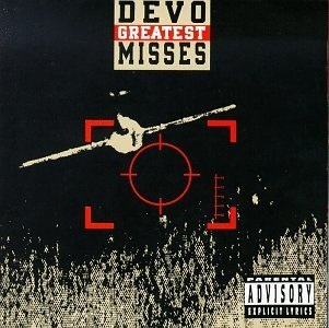 Devo Greatest Misses Explicit Version