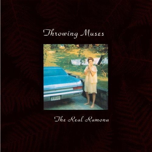 Throwing Muses Real Ramona
