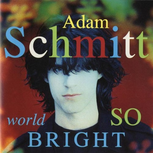 Schmitt Adam World So Bright