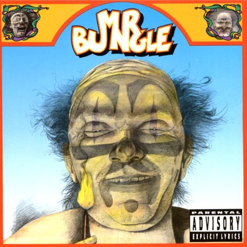 Mr. Bungle Mr. Bungle Explicit Version Mr. Bungle