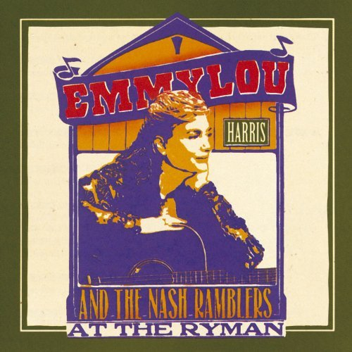 Emmylou Harris At The Ryman CD R