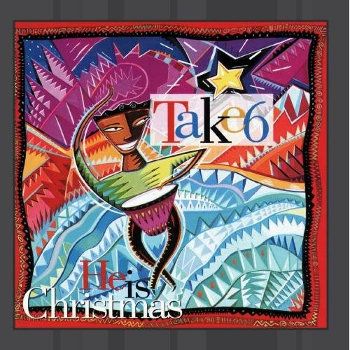 Take 6 He Is Christmas CD R