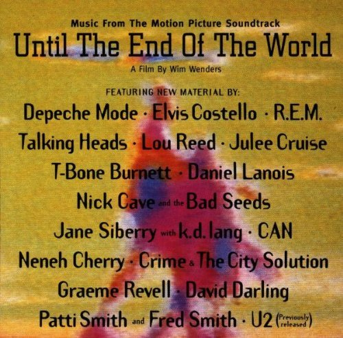 Until The End Of The World Soundtrack R.E.M. Talking Heads U2 Reed Costello Depeche Mode Lanois
