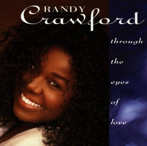 Randy Crawford Through The Eyes Of Love