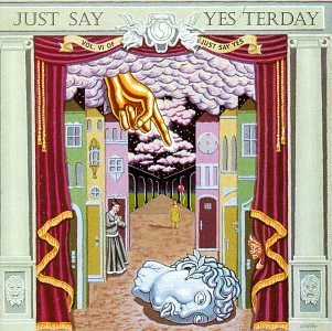 Just Say Yesterday Just Say Yesterday Smith Aztec Camera Dead Boys Madness Tin Tin Scott
