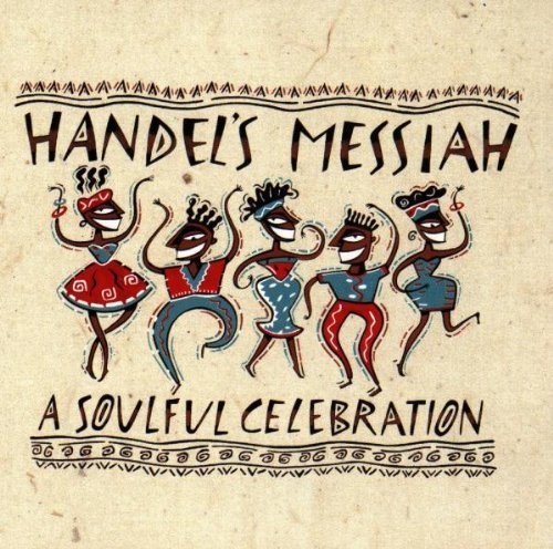 Handel's Messiah Soulful Ce Handel's Messiah Soulful Celeb Williams Jarreau Yellowjackets