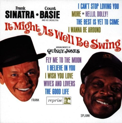 Sinatra Basie It Might As Well Be Swing