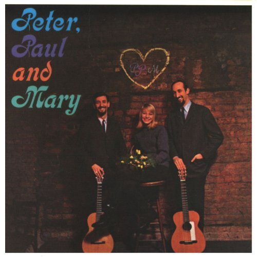 Peter Paul & Mary Peter Paul & Mary Peter Paul & Mary