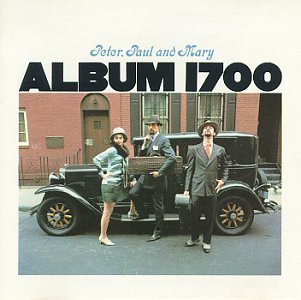 Peter Paul & Mary Album 1700 Album 1700