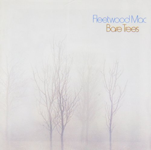 Fleetwood Mac Bare Trees