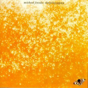 Michael Franks Sleeping Gypsy Sleeping Gypsy