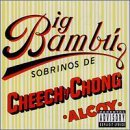 Cheech & Chong Big Bambu Explicit Version Big Bambu