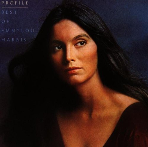 Emmylou Harris Profile Best Of