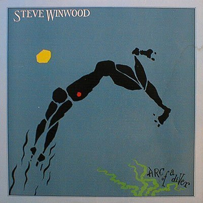 Winwood Steve Arc Of A Diver