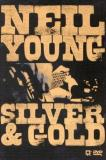 Neil Young Silver & Gold Silver & Gold