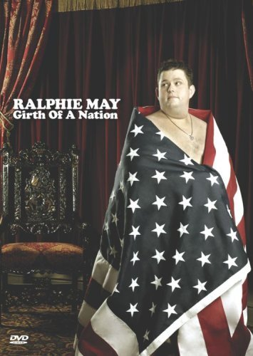 Girth Of A Nation May Ralphie