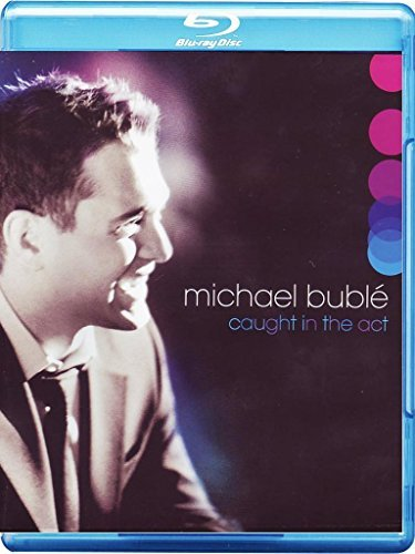 Michael Buble Caught In The Act Blu Ray