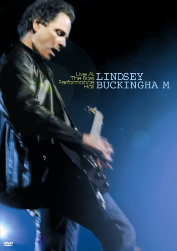 Lindsey Buckingham Live At The Bass Performance H