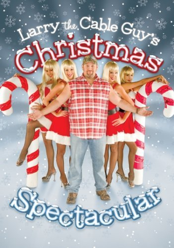 Larry The Cable Guy Christmas Spectacular Nr
